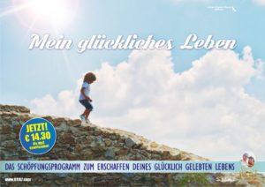 Mein glückliches Leben :::: Das Schöpfungsprogramm zum Erschaffen Deines glücklich gelebten Lebens @ Von überall auf der Welt